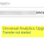 Message you will get if your property has not been transferred to Universal Analytics