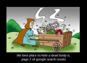 SEO, best place to hide a dead body is page 2 of Google