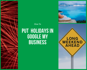 Holidays in Google My Business